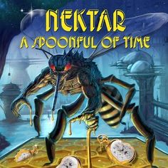 Nektar A Spoonful Of Time on The first ever covers album from prog-rock legends, Nektar, finds the band joined by an incredible gathering of musical heroes from a wide variety of genres including Edgar Froese, Symphony X, Mahavishnu Orchestra, Billy Sheehan, Steve Howe, Rick Wakeman, Rock Radio, Riders On The Storm, King Crimson