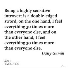 Meet Quiet Diarist Daisy Gumin: A home schooler, yogi, and writer, on her experiences as a highly sensitive introvert. Highly Sensitive Person, Sensitive People, The Power Of Introverts, Introvert Quotes, Introvert Problems, Quiet Revolution, Intuitive Empath, Infj Personality, Get To Know Me