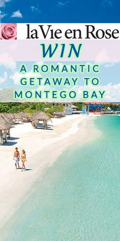 Win a Romantic Getaway to Montego Bay