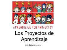 Los proyectos de aprendizaje  by Ana Basterra via slideshare