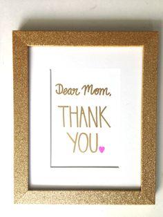 Dear Mom, Thank You.