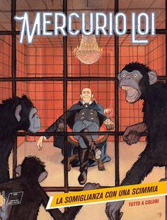 """Mercurio Loi: La somiglianza con una scimmia"" by A. Bilotta, A. Borgioli My Books, Geek Stuff, Comic Books, Movies, Movie Posters, Mercury, Geek Things, Films, Film Poster"