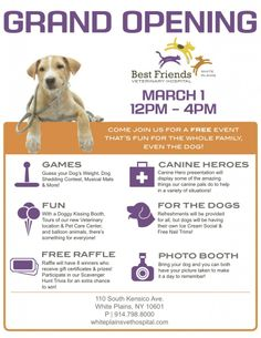Grand Opening Event: Best Friends Veterinary Hospital in White Plains, NY. Join us on 3/1/14 for doggy fun and games, free raffle prizes, free nail trims, and more!