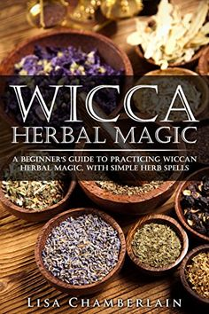 Wicca Herbal Magic: A Beginner's Guide to Practicing Wicc... https://www.amazon.com/dp/B018TO3A5A/ref=cm_sw_r_pi_dp_x_tWi-xbQRBKQPF