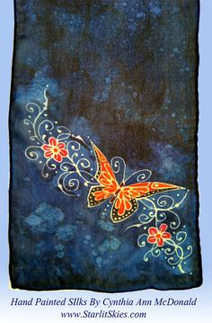 Hand Painted Butterfly on Chiffon Silk, 8x54, by Cynthia McDonald $38.00. Now on sale at our StarlitSkies shop on Etsy.com amd Artfire.com, or visit our website www.starlitskies.com.  If you have an idea, we love custom orders, so CONTACT US!!!