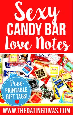Sexy Candy Bar Love Notes- ooh la la! The sayings on these are AWESOME- ha ha ha…