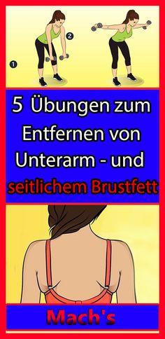 5 Übungen zum entfernen von unterarm -und seitlichem Brustfett