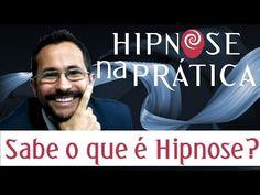 Hipnose na Prática - O que é Hipnose? - YouTube