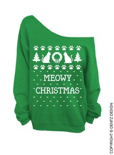 Meowy Christmas - Ugly Christmas Sweater - Green - Slouchy Oversized Sweatshirt    (This listing is for the *GREEN* sweatshirt only! Each color has