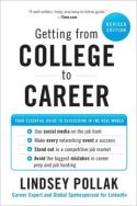 In Getting from College to Career, Lindsey Pollak provides 90 tips designed to help young people land the perfect job and become successful and happy in their careers. This is a modern take on career advice with tips on everything from what to do (and not do) on social media to how to dress for an interview. Pollack relates her own experiences and includes interviews with dozens of professionals.