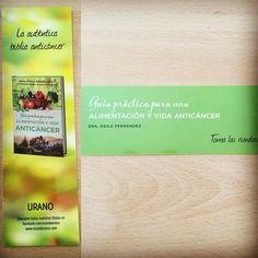 Punto de libro de 'Guía práctica para una alimentación y vida anticáncer' (Urano) de Odile Fernández #alimentación #anticáncer