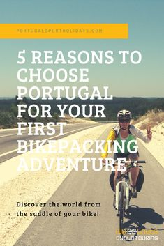 Why go bicycle touring in Portugal, 5 reasons.