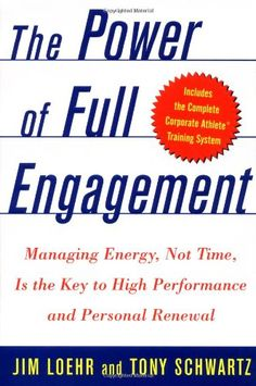 The Power of Full Engagement: Managing Energy, Not Time, Is the Key to High Performance and Personal Renewal by Jim Loehr http://www.amazon.com/dp/0743226747/ref=cm_sw_r_pi_dp_l.95tb18RP7VE