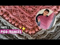 CÓMO TEJER ESTE PICO FRANCÉS (PARTE 1) - FACIL Y RAPIDO - YO TEJO CON LAURA CEPEDA - YouTube Crochet Shawl Diagram, Crochet Stitches, Crochet Hats, Crochet Patterns, Free Pattern, Youtube, Shawls, Beach Mat, Outdoor Blanket