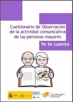 DOCUMENTOS - Cuestionario de observación de la actividad comunicativa de las personas mayores (con pictogramas de ARASAAC).  El objetivo de este documento es presentar una serie de criterios de referencia para el diseño de estrategias de apoyo a la comunicación con nuestros mayores, sobre todo mediante la identificación de sus necesidades comunicativas.  Fuente: http://www.ceapat.es/ceapat_01/centro_documental/tecnologiasinformacion/sistemas_comunicacion_aumentativa/IM_073334