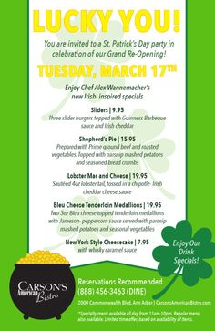 You are invited to a St. Patrick's Day party in celebration of our Grand Re-opening! Tuesday, March 2015 *Specialty menu available all day from Regular menu also available. Limited time offer, based on availability of items. Barbeque Sauce, You Are Invited, St Patricks Day, Tuesday, Celebration, Menu, March, Invitations, Mars