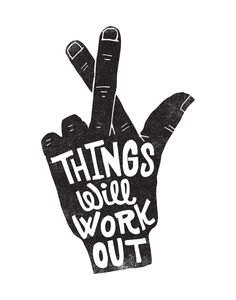 THINGS WILL WORK OUT Art Print by Matthew Taylor Wilson | Society6