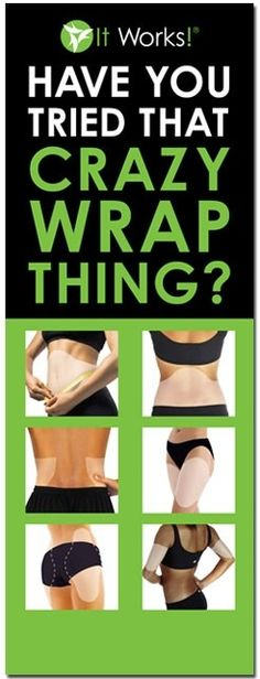 IT WORKS BODY WRAPS!!! Have you every tried one? No? MESSAGE ME ABOUT HOW YOU CAN EARN FREE WRAPS!!!