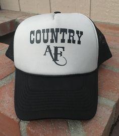 """COUNTRY AF"" Trucker Hat"