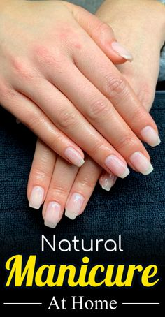 Natural Manicure At Home, Get Glow Better Than Salon Instantly - Care - Skin care , beauty ideas and skin care tips Beauty Tips For Girls, Daily Beauty Tips, Beauty Tips For Hair, Beauty Makeup Tips, Natural Beauty Tips, Beauty Skin, Beauty Hacks, Organic Beauty, Skin Tips