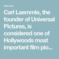 Carl Laemmle, the founder of Universal Pictures, is considered one of Hollywoods most important film pioneers. After Hitlers rise to power in 1933 he dedicated his…