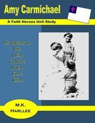 Amy Carmichael:  A Faith Heroes Unit Study