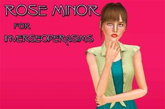 Sunny CC Finds, riddikulsims:   Rose Minor for inverseoperasims I...