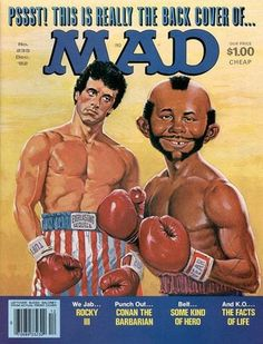 Sylvester Stallone is listed (or ranked) 7 on the list The Best Mad Magazine Covers