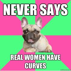 """""""real"""" women come in all shapes and sizes. Skinny women and muscular women aren't imaginary."""