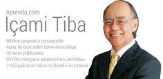 Içami Tiba, um ser maravilhoso que me ajudou muito quando mais precisava. Serei sempre grata a ele.