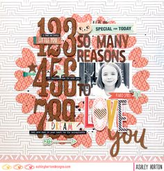 So Many Reasons to Love You - Scrapbook.com