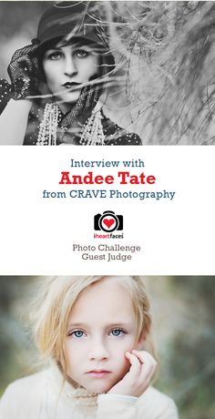 Interview with Andee Tate of CRAVE Photography  #iheartfaces #photography