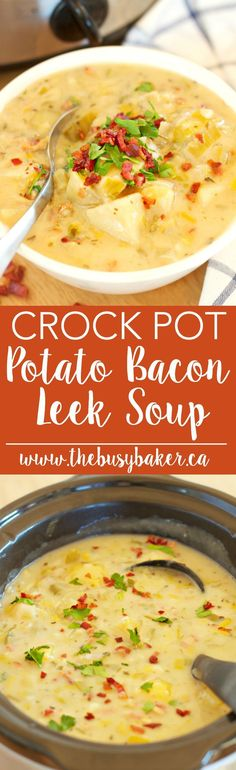 Crock Pot Potato Bacon Leek Soup (Slow Cooker) via @busybakerblog