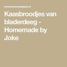 Kaasbroodjes van bladerdeeg - Homemade by Joke