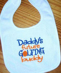 Baby Boy Bib  Daddy's future golfing buddy by LittleTexasBabes, $10.00