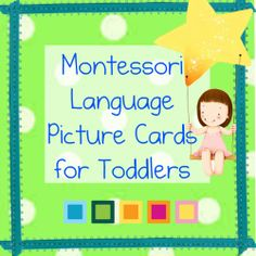 Montessori Language Picture Cards for Toddlers via Montessori Nature Blog