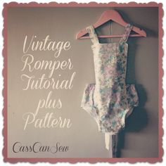 Cass Can Sew - Vintage Romper Tutorial with Pattern - How to make a Baby Romper Baby Clothes Patterns, Sewing Patterns For Kids, Sewing For Kids, Baby Sewing, Free Sewing, Baby Patterns, Fabric Patterns, Dress Patterns, Sewing Diy