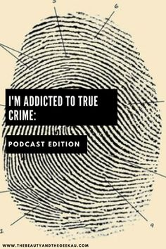 I'M ADDICTED TO TRUE CRIME: PODCAST EDITION