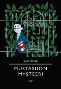 €19.10 Mustasuon mysteeri (Sidottu)  Kati Närhi