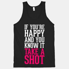 I'll take it gimme a shot Funny Drinking Shirts, Funny Shirts, Work Shirts, Tee Shirts, Bartender Shirts, Lisa, Take A Shot, T Shirts With Sayings, Funny Sayings