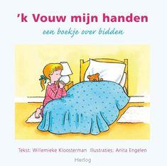 Een boekje over bidden voor kinderen. Met kindergebedjes:https://www.boekenstek.nl/a-48131820/pas-geplaatst/kloosterman-willemieke-k-vouw-mijn-handen-nieuw/