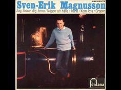 Sven Erik Magnusson Någon att hålla i hand