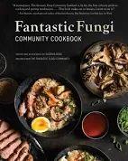 fantastic fungi community cookbook - Google Search Community Cookbook, Fungi, Mushrooms
