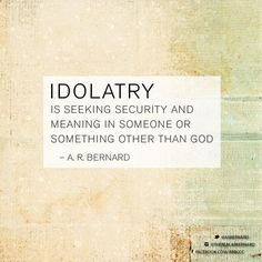 """""""Do not worship any other god, for the LORD, whose name is Jealous, is a jealous God."""" Deuteronomy 4:24"""