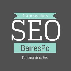 Posicionamiento web y Alta en Buscadores. http://www.bairespc.eu/