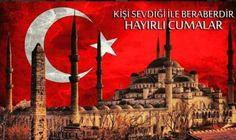 Türk Bayraklı Cuma Mesajları – Çok İyi Abi