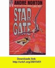 Star Gate (Ace F-231) Andre Norton, Ed Emshwiller ,   ,  , ASIN: B000JL62B6 , tutorials , pdf , ebook , torrent , downloads , rapidshare , filesonic , hotfile , megaupload , fileserve