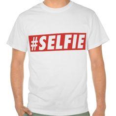 #SELFIE TSHIRT