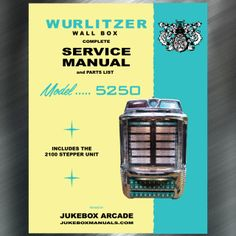 Printed Jukebox Manuals - Jukebox Arcade  Wurlitzer Wall Box Model 5250 with 2100 Stepper Unit PRINT