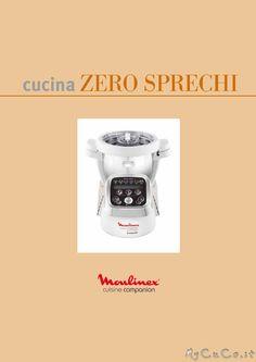 Nuovo ricettario: Cucina Zero Sprechi - http://www.mycuco.it/cuisine-companion-moulinex/nuovo-ricettario-cucina-zero-sprechi/?utm_source=PN&utm_medium=Pinterest&utm_campaign=SNAP%2Bfrom%2BMy+CuCo